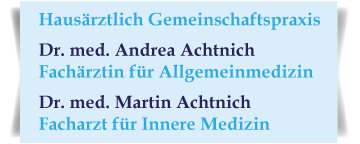 Praxis Drs. Andrea und Martin Achtnich
